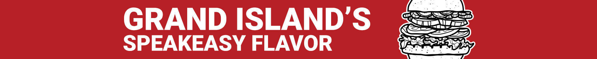 Grand Island, Nebraska's Speakeasy Flavor
